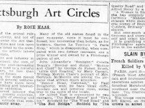 "Pittsburgh Post-Gazette, Pittsburgh, PA, ""In Pittsburgh art circles"" by Rose Haas, Sunday, April 30, 1911, page 5, not illustrated."