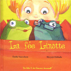 La fée Linotte. Ed. Des Idées et des Hommes