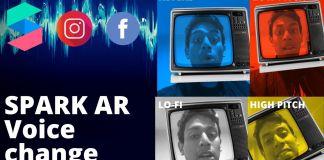 spark AR change voice realidad aumentada