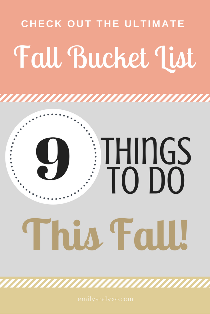 Fall Bucket List emilyandyxo.com