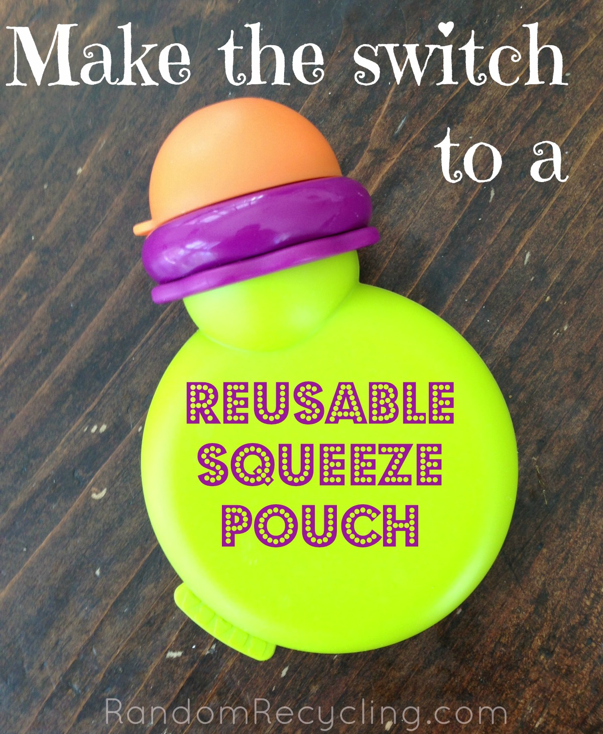 Switch To A Reusable Squeeze Pouch For Kids