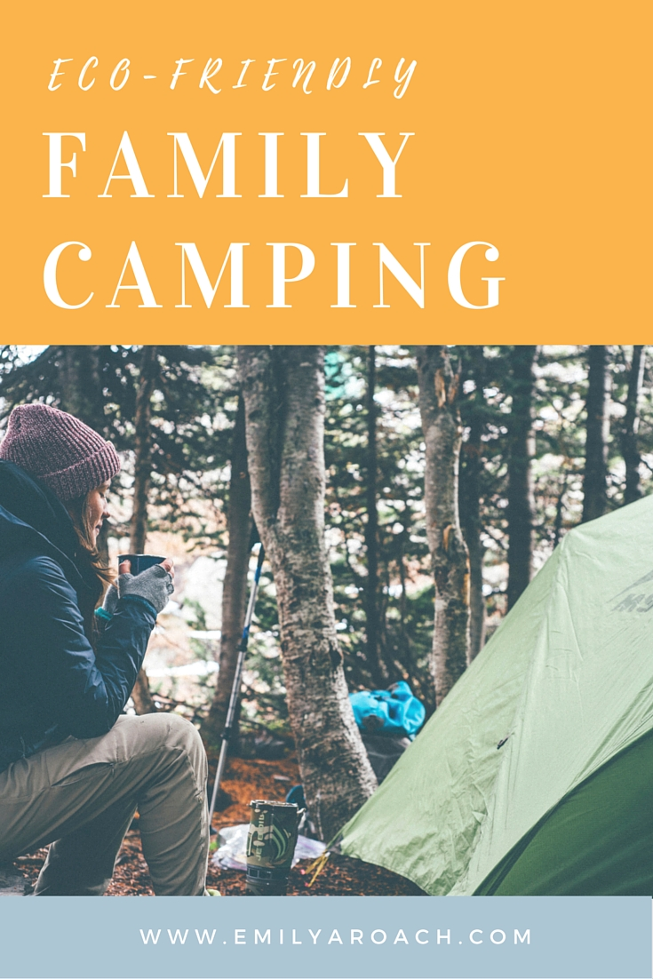 Eco-Friendly Camping for Families