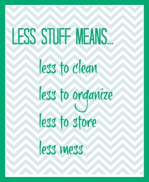 Less Stuff Quote