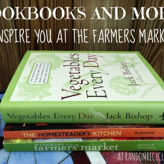 Cookbooks to Inspire You at the Farmers Market