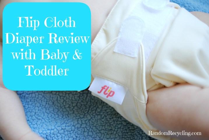 Flip Cloth Diaper Review