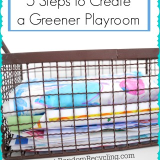 5 Steps to a Greener Playroom