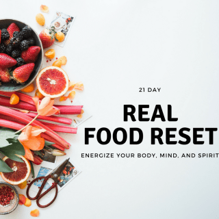 21 Day Real Food Reset Program