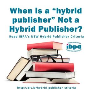 "poster that says ""When is a hybrid publisher not a hybrid publisher?"" with stack of books"