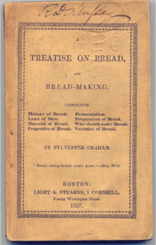 Sylvester Graham, A Treatise on Bread, 1837
