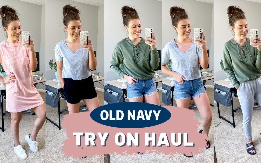OLD NAVY TRY ON HAUL SPRING 2021