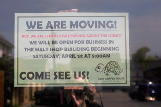 Kaya moves across the street to The Malt Shop's Alumni Room indefinitely. Kaya closed its old doors on March 30.