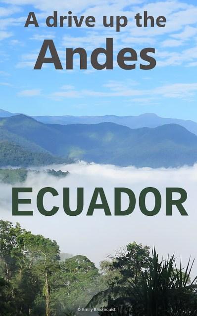 A drive up the Ecuador Andes - Pinterest