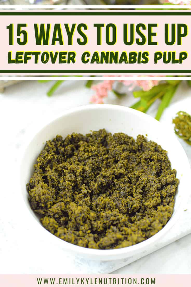 Cannabis Pulp in Cannabis Recipes
