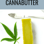 Step-By-Step Cannabutter Recipe