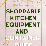 2 - Clean Eating Meal Prep Kitchen Equipment Guide