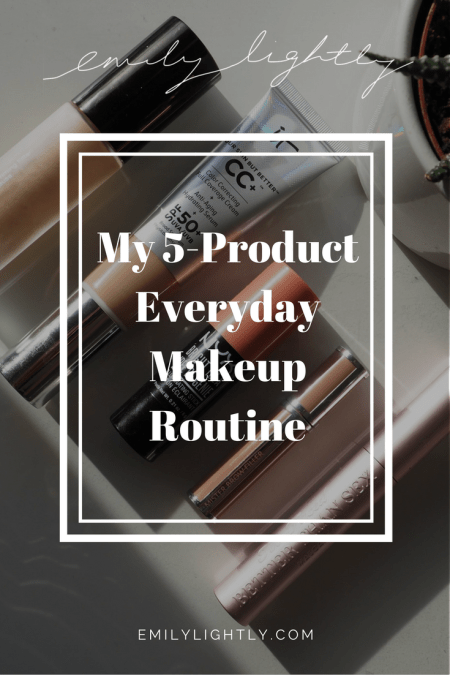 My 5-Product Everyday Makeup Routine