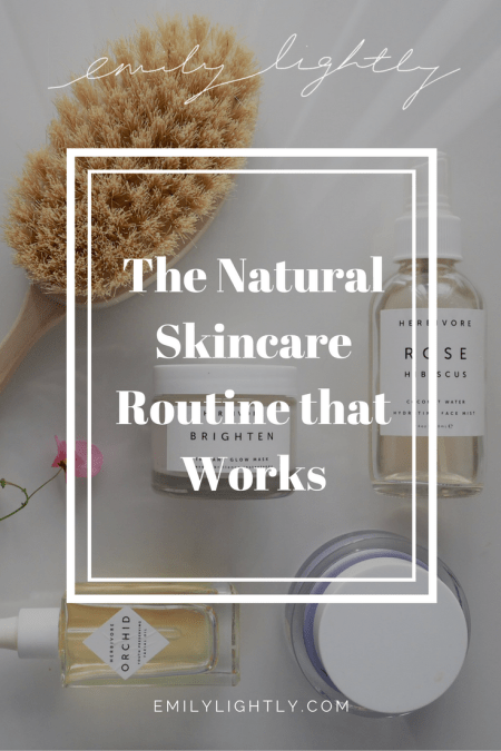 The Natural Skincare Routine that Works