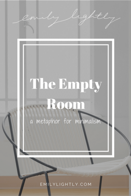The Empty Room - A Metaphor for Minimalism