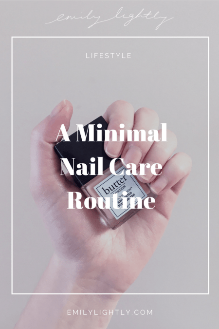 Minimal Nail Care Routine