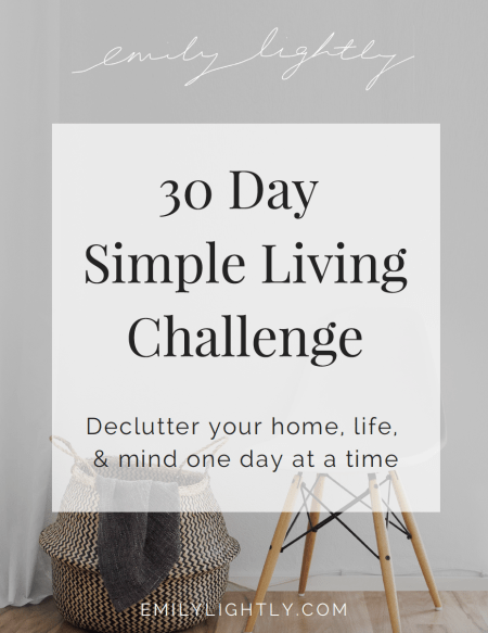 30 Day Simple Living Challenge