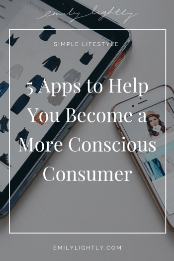 5 Apps to Help You Become a More Conscious Consumer