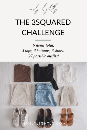 The 3Squared Challenge by Emily Lightly - 3 tops, 3 bottoms, 3 shoes. 9 items total, 27 possible outfits!