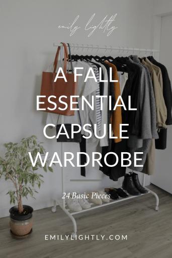 A Fall Essential Capsule Wardrobe - Emily Lightly