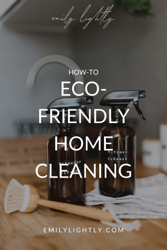 How-to: Eco-Friendly Home Cleaning
