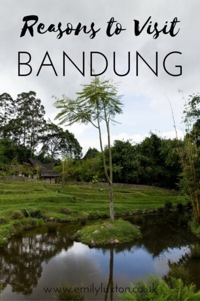 Reasons to Visit Bandung. Cultural and natural highlights in West Java, Indonesia.