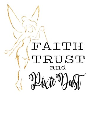 faith trust and pixie dust