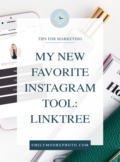 My New Favorite Instagram Tool: Linktree | Emily Moore | Private Photo Editor