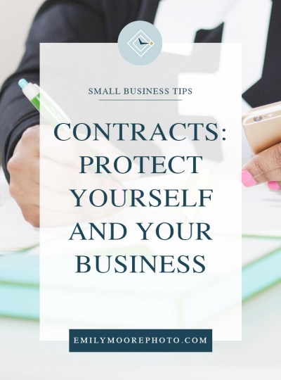 Contracts: Protect Yourself & Your Business