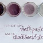 DIY chalk paste and chalkboard stencil