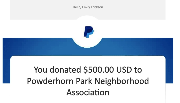 A Pay Pal receipt showing that Emily P.G. Erickson donated $500 to the Powderhorn Park Neighborhood Association.
