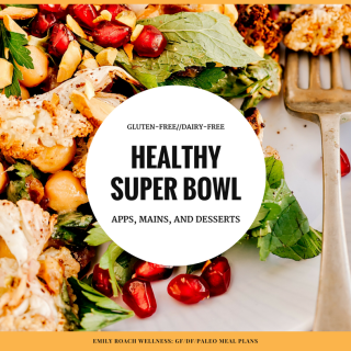 Healthy Super Bowl party recipe ideas for gluten-free dairy-free guests.