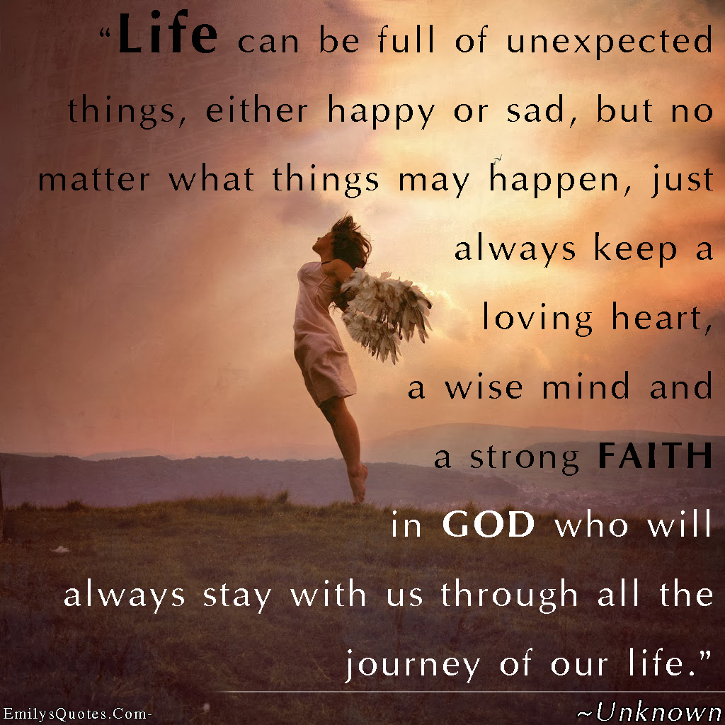 Some Good Quotes On Life: Faith Quotes About Life. QuotesGram