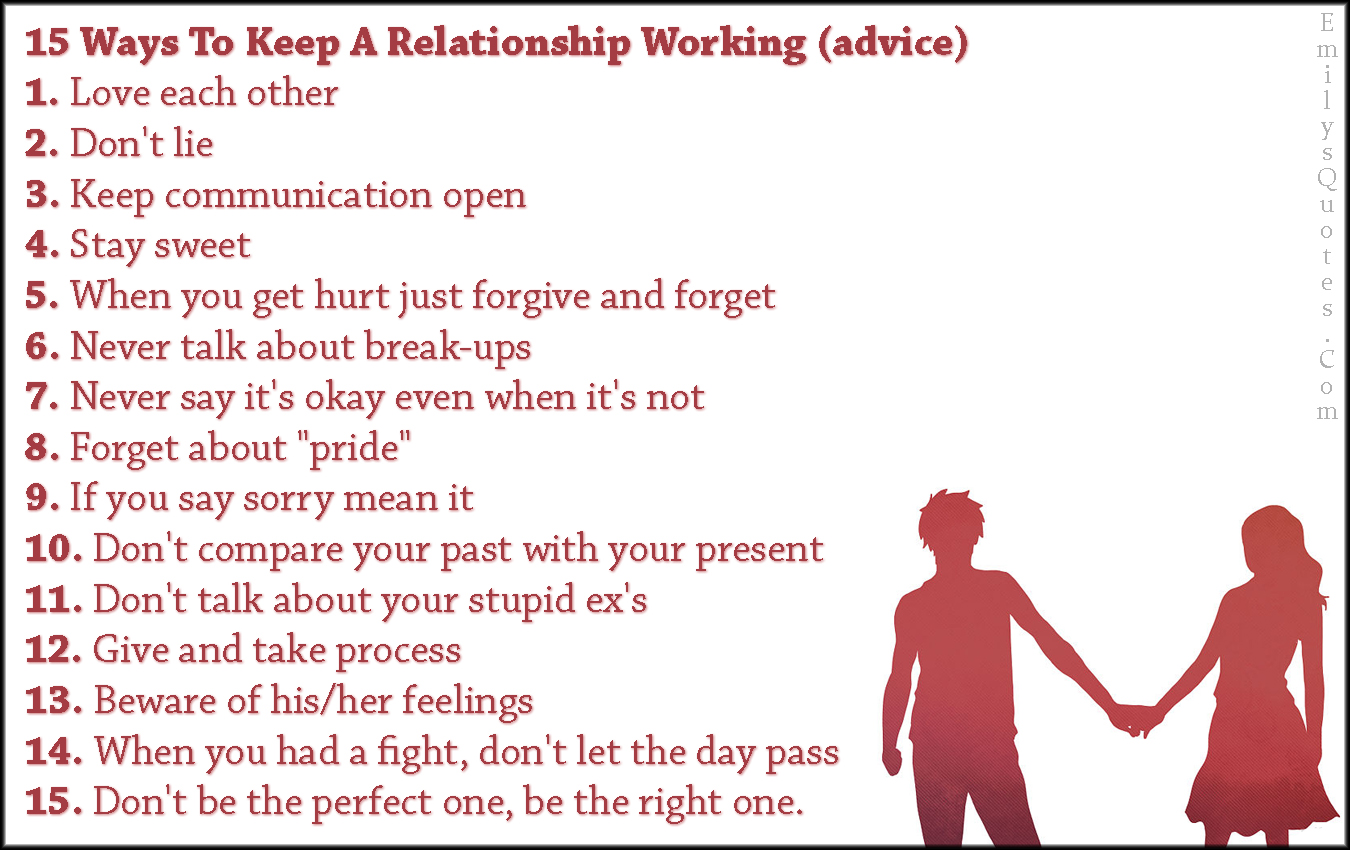 15 Ways To Keep A Relationship Working Advice 1 Love
