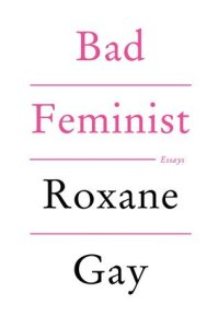 Cover of Bad Feminist