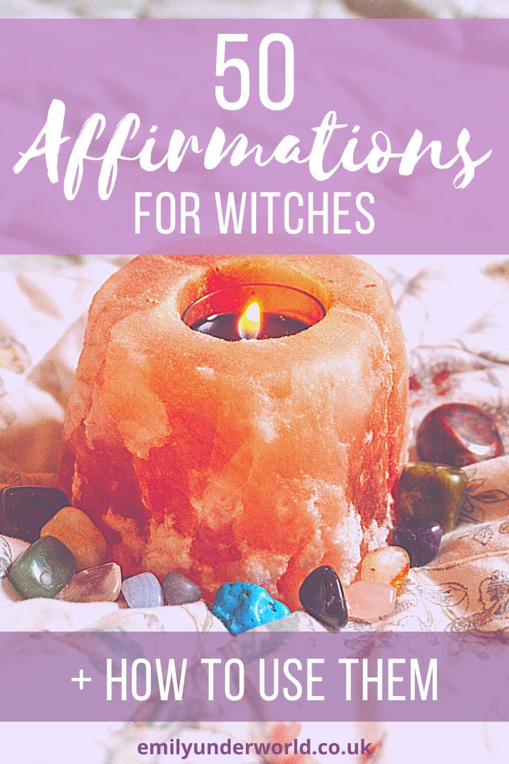50 Powerful Affirmations For Witches And How To Use Them