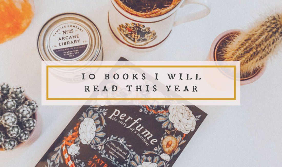 10 Books I WILL Read This Year
