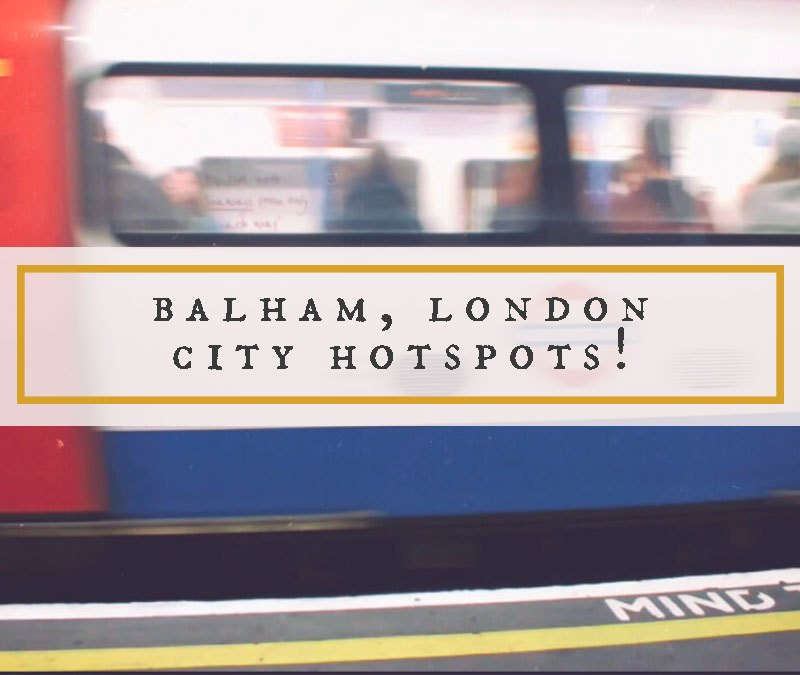 Balham London City Hotspots