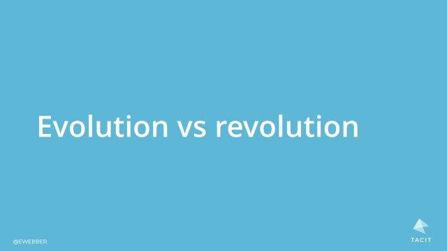 Evolution vs revolution
