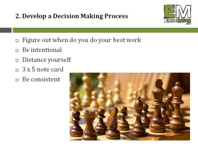 2 - Develop a Decision Making Process