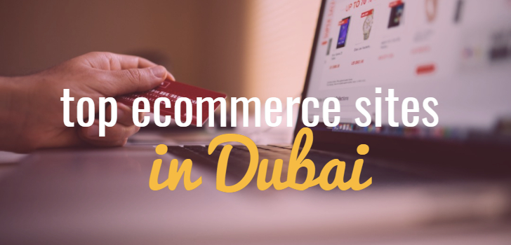 List of Top E-Commerce sites / online shopping sites in UAE