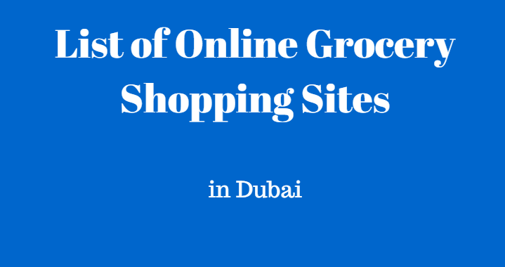 Top Online Grocery Shopping Sites in Dubai