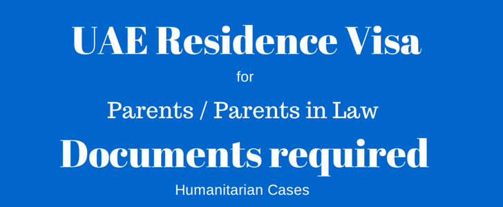 UAE Residence Visa for parents parents in law documents required