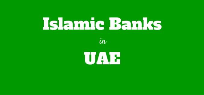 list of islamic banks dubai abu dhabi uae