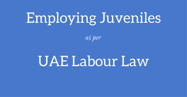 Employment of Juveniles as per UAE Labour Law