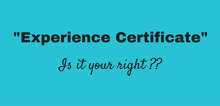 "Is getting ""Experience Certificate"" your right?"