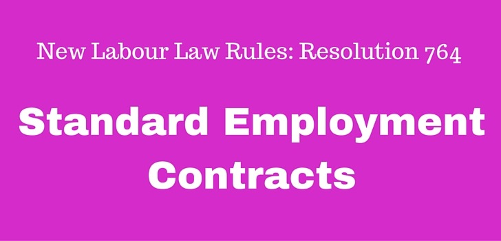 New Labour Law Rules 764 (2016): Standard Offer Letters and Contracts